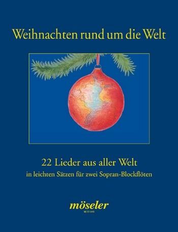 Roelcke, Christa: Weihnachten rund um die Welt