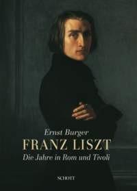 Burger, Ernst + Brendel, Alfred: Franz Liszt