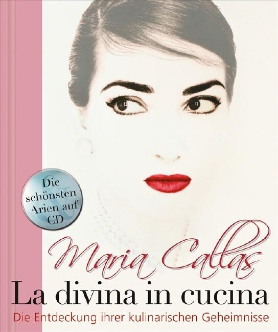 Tosi, Bruno: Maria Callas - Die Lieblingsrezepte der Göttlichen