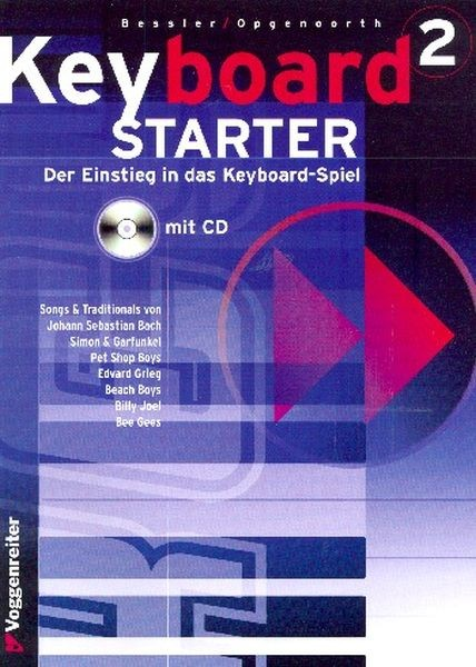 Bessler Jeromy + Opgenoorth Norbert: Keyboard Starter 2