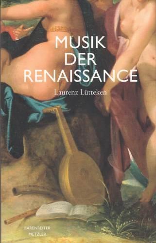 Lütteken, Laurenz: Musik der Renaissance