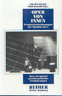 Bermbach, Udo (Hg.): Oper von innen