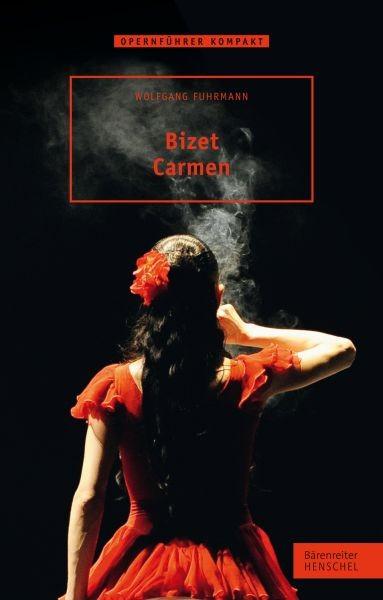 Fuhrmann, Wolfgang: Bizet - Carmen