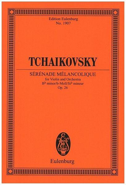 Tschaikowsky Pjotr Iljitsch: Serenade melancolique op 26