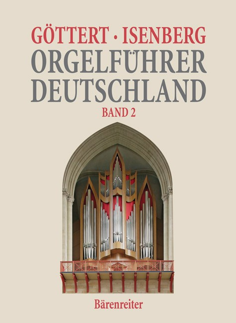 Göttert, Karl H / Isenberg, Eckhard: Orgelführer Deutschland - Band 2