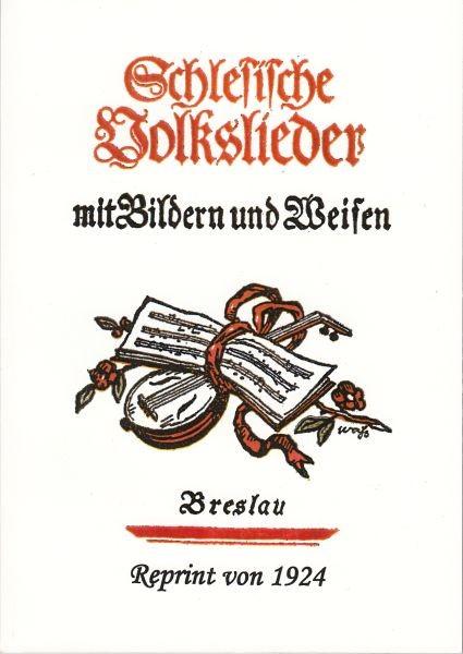 Siebs, Theodor + Schneider, Max (Hrsg.): Schlesische Volkslieder