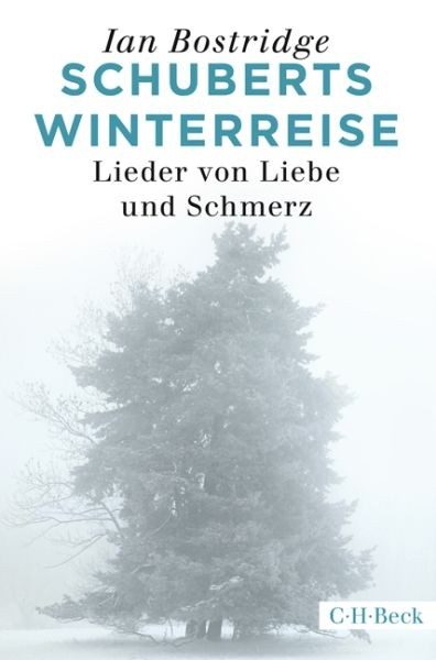 Bostridge, Ian: Schuberts Winterreise