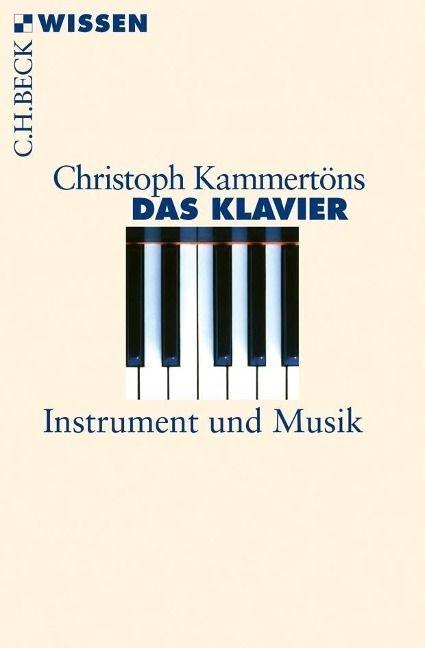 Kammertöns, Christoph: Das Klavier