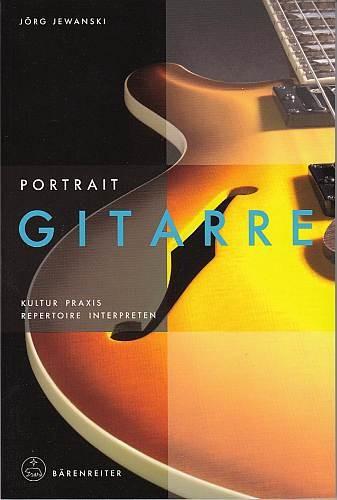 Jewanski, Jörg: Portrait Gitarre