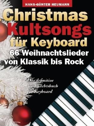 Heumann, Hans Günter (Hg.): Christmas Kultsongs for Keyboard