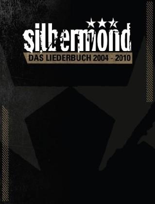 Silbermond: Silbermond - Das Liederbuch 2004-2010