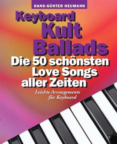 Heumann, Hans Günter: Keyboard Kult Ballads