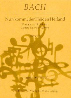 Bach, Johann Sebastian (1685-1750): Nun komm, der Heiden Heiland