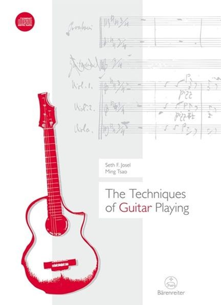 Josel, Seth F. / Tsao, Ming: The Techniques of Guitar Playing
