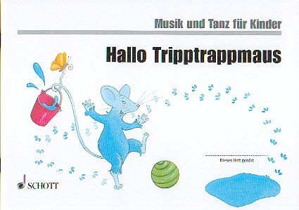 Nykrin, Rudolf u.a.: Hallo Tripptrappmaus