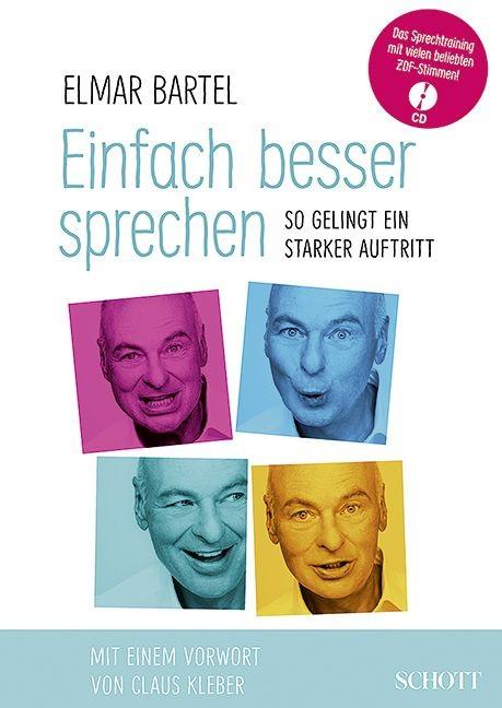 Bartel Elmar: Einfach besser sprechen