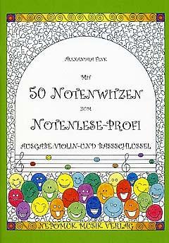 Fink, Alexandra: Mit 50 Notenwitzen zum Notenlese-Profi
