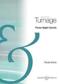 Turnage, Mark-Anthony: Three Night Carols