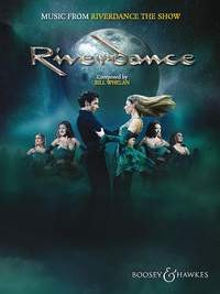 Whelan, Bill: Music from Riverdance - The Show