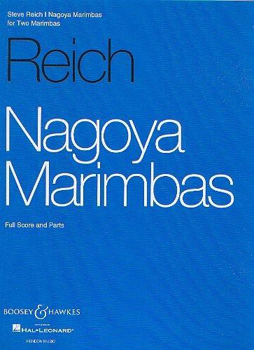 Reich, Steve: Nagoya Marimbas