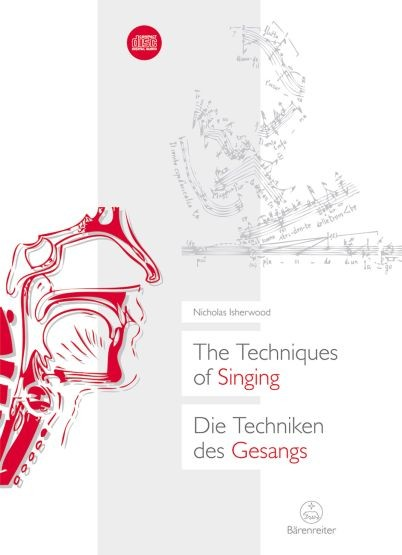 Isherwood, Nicholas: The Techniques of Singing / Die Techniken des Gesangs