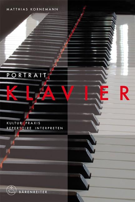 Kornemann, Matthias: Portrait Klavier