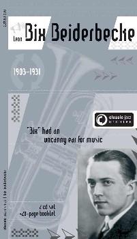 Classic Jazz Archive: Bix Beiderbecke