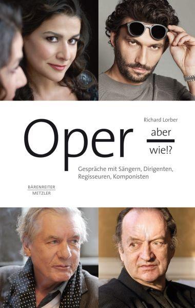 Lorber, Richard: Oper - aber wie!?