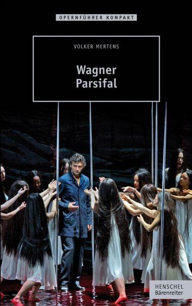 Mertens Volker: WAGNER - PARSIFAL