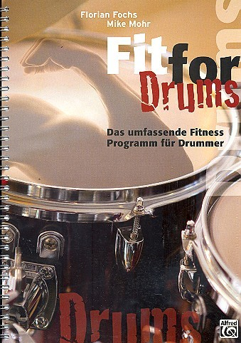 Fochs Florian + Mohr Mike: Fit for drums