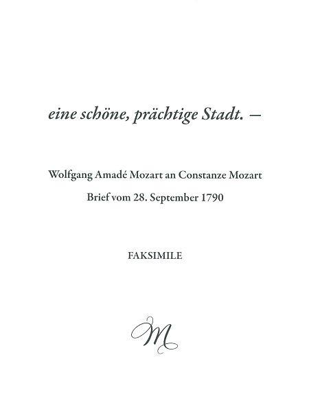 Mozart, Wolfgang Amadeus: eine schöne, prächtige Stadt