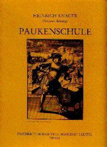 Knauer, Heinrich: Paukenschule