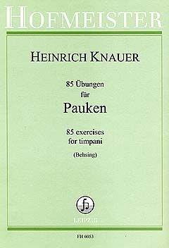 Knauer, Heinrich: 85 Übungen für Pauken