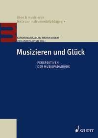 Bradler, Katharina: Musizieren und Glueck