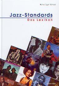 Schaal, Hans-Jürgen: Jazz-Standards Das Lexikon