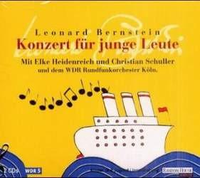 Bernstein, Leonard: Konzert für junge Leute, 2 Audio-CDs.