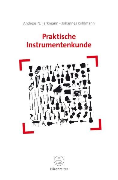 Tarkmann Andrea N: Praktische Instrumentenkunde