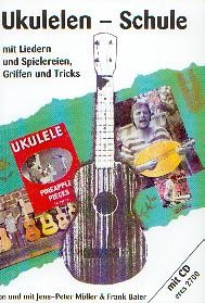 Müller, J.P./Baier, F.: Ukulelen-Schule mit CD