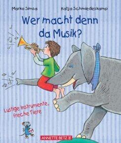 Simsa, Marko: Wer macht denn da Musik?