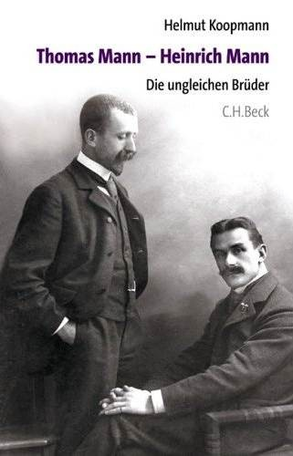 Koopmann, Helmut: Thomas Mann - Heinrich Mann