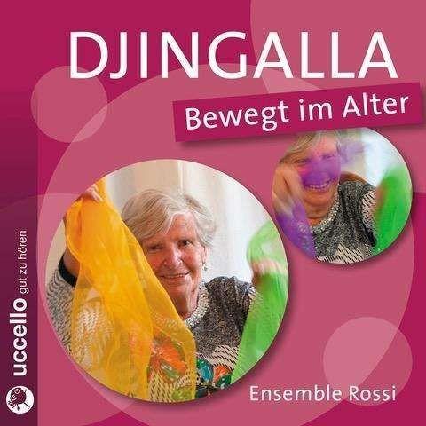 Kleinstoll, Karin: Djingalla - Bewegt im Alter