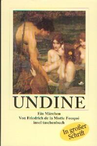 de la Motte Fouqué, Friedrich: Undine