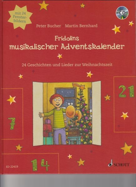 Bucher, Peter: Fridolins musikalischer Adventskalender  mit  Audio-CD