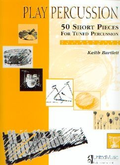 Bartlett, Keith: 50 Short Pieces for Tuned Percussion