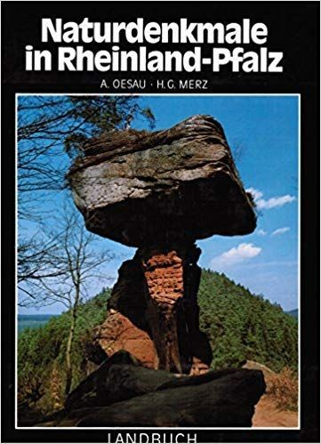 Oesau Albert und Heinz G Merz: Naturdenkmale in Rheinland-Pfalz