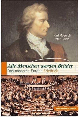 Schiller, Friedrich, Moersch, Karl (Hrsg.): Alle Menschen werden Brüder