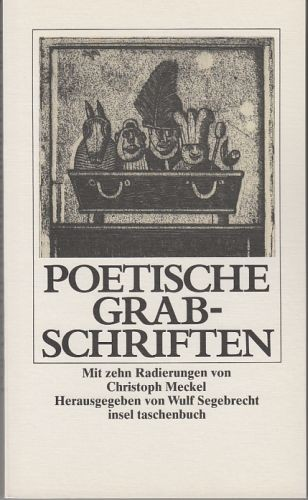 Segebrecht, Wulf (Hrsg.): Poetische Grabschriften