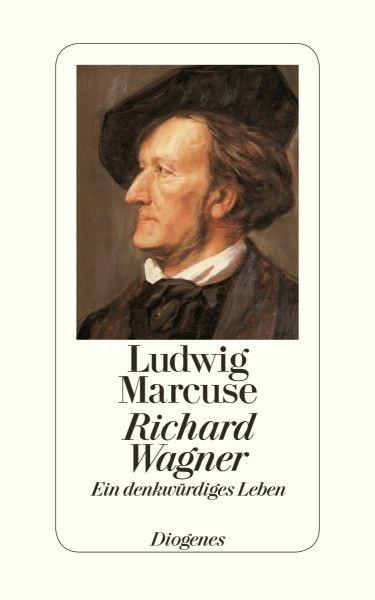 Marcuse, Ludwig: Richard Wagner