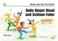 Nykrin, Rudolf u.a.: Hallo Kluger Mond und Schlaue Feder