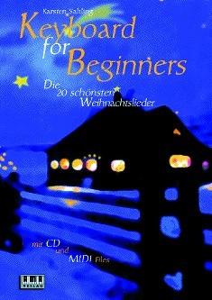 Sahling, Karsten: Keyboard For Beginners - Die 20 schönsten